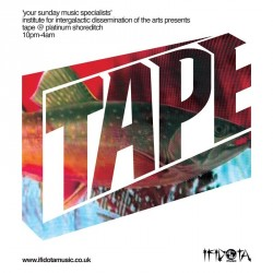 TAPE sunday party  / London