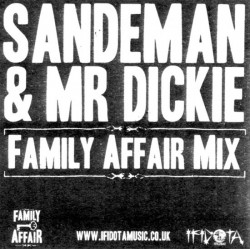 SANDEMAN & MR DICKIE / FAMILY AFFAIR MIX